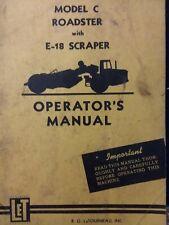 "LeTourneau model ""C"" Earth Mover Roadster Tractor w/ E-18 Scraper Owners Manual"