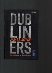 "Dubliners. James Joyce. Introduction by John Boyne. ""Signed"""