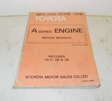 1979 TOYOTA  A SERIES ENGINE REPAIR MANUAL INCLUDES AA-C 2A & 3A