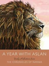A Year with Aslan - Daily Reflections from Chronicles of Narnia - C.S. Lewis