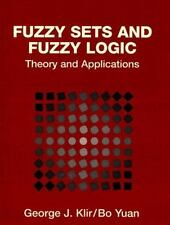 Fuzzy Sets and Fuzzy Logic : Theory and Applications by Bo Yuan and George J....