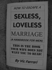 How to ESCAPE a SEXLESS, LOVELESS MARRIAGE (handbook for men)