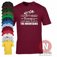 I don't need therapy I just need to go to the mountains t-shirt funny hiking tee