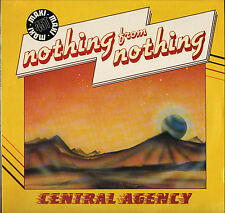 "CENTRAL AGENCY ""NOTHING FROM NOTHING"" DISCO FUNK 80'S MAXI 45 T"