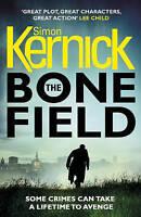 The Bone Field by Kernick, Simon (Paperback book, 2017)
