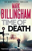 Time of Death (Tom Thorne Novels), Mark Billingham, Very Good, Paperback