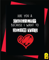 FUNNY VALENTINES CARD Adult Rude Banter Wife Husband Love For him or her *V83