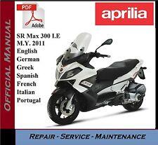 Aprilia SR Max 300 I.E M.Y.2011 Workshop Service Repair Manual