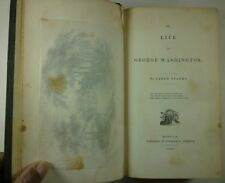 1839 Life of GEORGE WASHINGTON Jared Sparks 1st ed. BIOGRAPHY Ferdinand Andrews