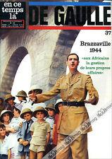 De Gaulle # 37 Conference of Brazzaville, jean moulin, paul-HEMIR mezan