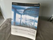 Mastering Autodesk Architectural Desktop 2005  Book & C.D. By Paul Aubin