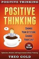 USED (VG) Positive Thinking: Change Your Attitude, Change Your Life! Optimism, M