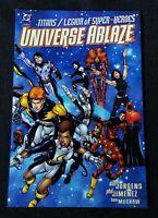 TITANS / LEGION OF SUPER-HEROES ~ UNIVERSE ABLAZE #1 ~ DC COMICS