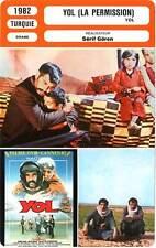 FICHE CINEMA : YOL LA PERMISSION - Akan,Sezer,Gören 1982
