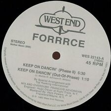 """FORRRCE """" KEEP ON DANCIN' """" NEW U.S.12 WEST END RECORDS"""