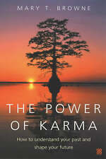The Power Of Karma: How to understand your past an..., T. Browne, Mary   L8