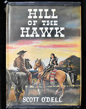 """1947 Scott O'dell: Hill of The Hawk First Edition """" SIGNED"""" HC/DJ"""