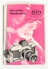Macro & Micro Photography w/the Alpa Reflex 35mm-Original Manual