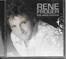 RENE FROGER - Doe maar gewoon CD Album 13TR Dutch Pop 2007 (EMI)