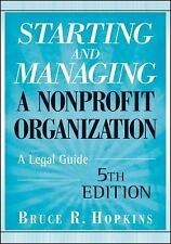 Starting and Managing a Nonprofit Organization: A Legal Guide