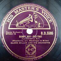 78rpm GLENN MILLER danny boy / tuxedo junction , HMV B.D. 5595