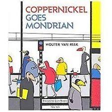 Artist Tribute: Coppernickel Goes Mondrian (2012, Hardcover) Enchanted Lion