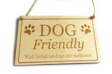 Dog Friendly Sign - Wooden Window or Door, Hanging Sign
