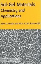 Sol-Gel Materials: Chemistry and Applications (Advanced Chemistry Texts), , Somm