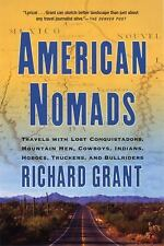 American Nomads: Travels with Lost Conquistadors, Mountain Men, Cowboys, Indians