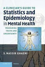 A Clinician's Guide to Statistics and Epidemiology in Mental Health: Measuring T