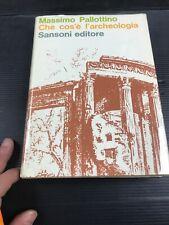 B64 Massimo Pallottino Che Cos'è L'archeologia Sansone Editore