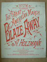 VINTAGE SHEET MUSIC - BLAZE AWAY - THE GREAT AMERICAN MARCH