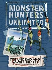 The Undead and Water Beasts #1 (Monster Hunters Unlimited) by Gatehouse, John