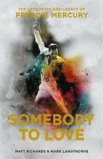 Somebody to Love:The Life,Death and Legacy of Freddie Mercury NEW FREE P&P