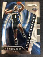 Zion Williamson 2019-20 Panini Prizm Instant Impact #2 Pelicans RC Rookie