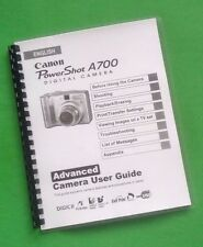 LASER PRINTED Canon A700 Power Shot Camera 139 Page Owners Manual Guide