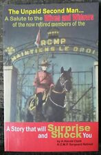Unpaid Second Man Salute To Wives Widows Of RCMP 1st Print 2002 Clark OOP Rare!