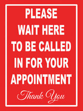 Sticker Please Wait Here To Be Called In For Appointment Notice Sign Directive