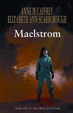 Maelstrom by Elizabeth Ann Scarborough, Anne McCaffrey (Hardback, 2007)