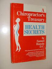 A Chiropractor's Treasury  Health Secrets 1972 Samuel Homola drugless self-help