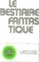 Bestiaire Fantastique Livre de Poche Jean Pierre Balpe