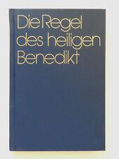 Die Regeln des heiligen Benedikt Basilus Steidle