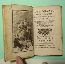 1766 DIZIONARIO DELLE FAVOLE AD USO DELLE SCUOLE D'ITALIA PRIMA EDIZIONE