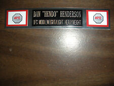 DAN HENDERSON (UFC) NAMEPLATE FOR SIGNED TRUNKS DISPLAY/PHOTO/PLAQUE