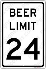 """BEER LIMIT 24 8"""" x 12"""" Aluminum Sign Made in the USA - For Beer Lovers!"""