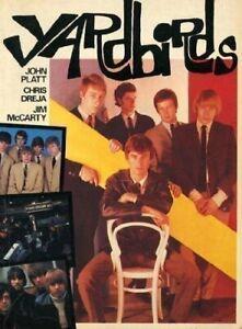 Yardbirds Book by Chris Dreja, Jim McCarty, and John Platt