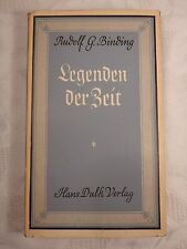 Legenden der Zeit, Rudolf G. Binding, 1949, mit Schutzumschlag, 188 Seiten