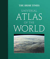 The Irish Times Universal Atlas of the World [Cartographic Material]-ExLibrary