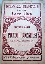 1922 MASSIMO GORKI 'PICCOLI BORGHESI' (LA FAMIGLIA BEZSEMENOFF) COMMEDIA
