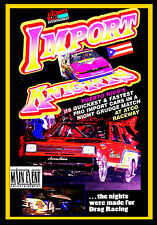 Night Drag Racing, IMPORT KNIGHTS,  Puerto Rican Pro Imports, A Main Event DVD